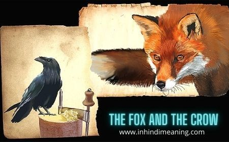 Best Story - The Fox and the Crow in Hindi and English, the fox and the crow, foolish crow and clever fox story in hindi,